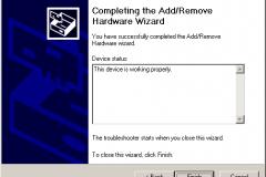 Windows 2000 - AddRemove Hardware Wizard - Completing the AddRemove Hardware Wizard