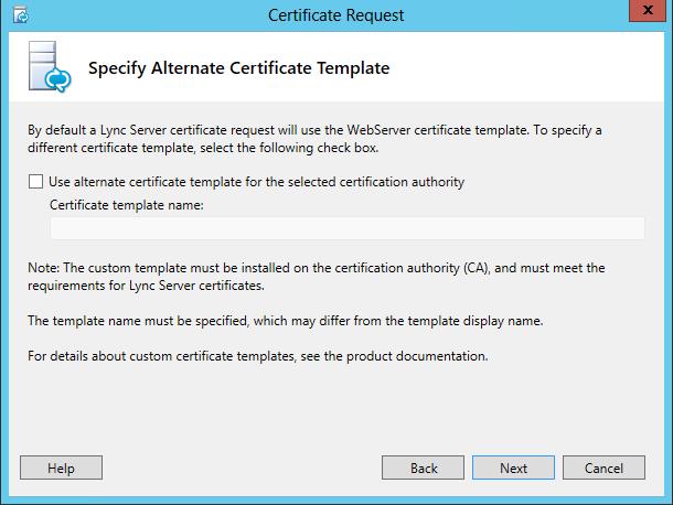 Certificate Request - Specify Alternate Certificate Template