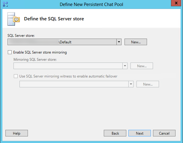 Define SQL Server Store for the persistent chat pool