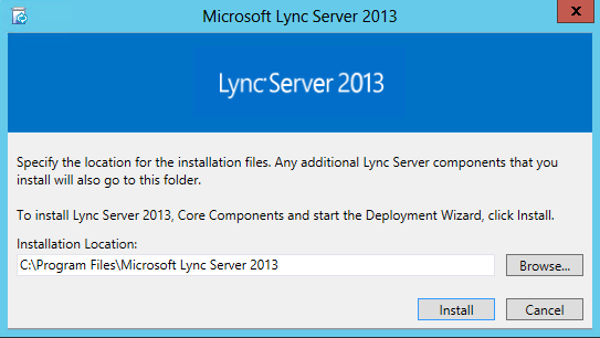 Lync Server 2013 Installation Path