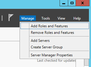 Server 2012 - Manage - Add Roles and Features
