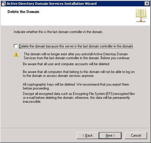 Active Directory Domain Services Installation Wizard - Delete the domain because this server is the last domain controller in the domain