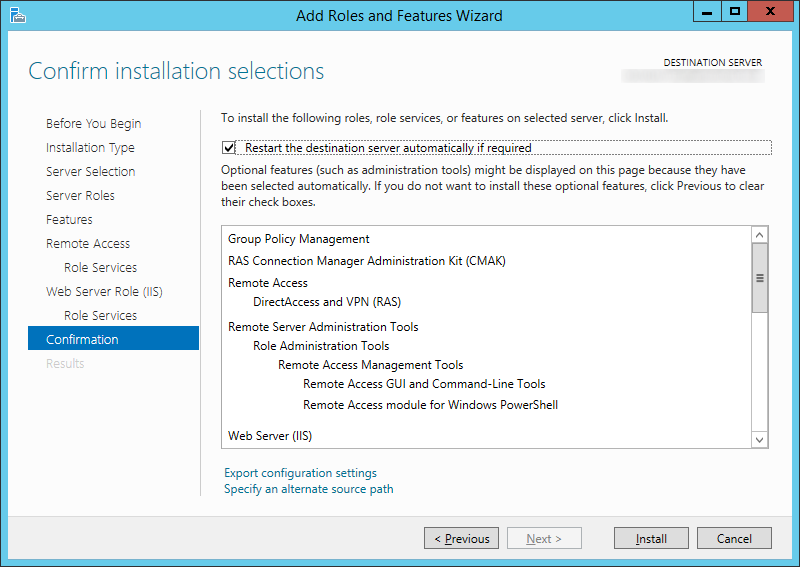 Add Roles and Features Wizard - Confirm installation selections - Restart the destination server automatically if required