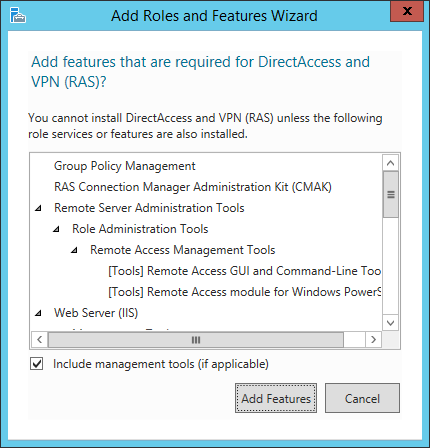 Add Roles and Features Wizard - Remote Access - Add Features