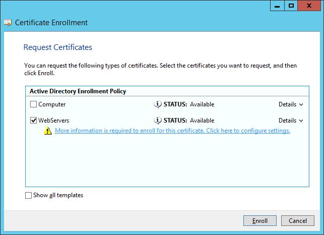 Certificate Enrollment - Request Certificates - Enroll