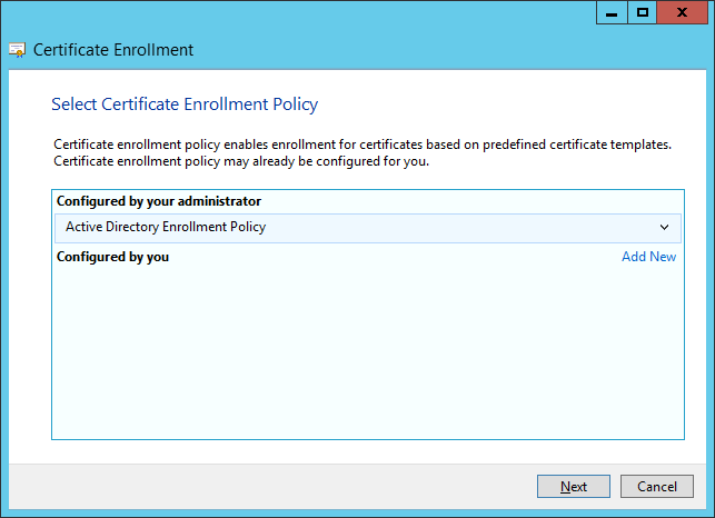 Certificate Enrollment - Select Certificate Enrollment Policy