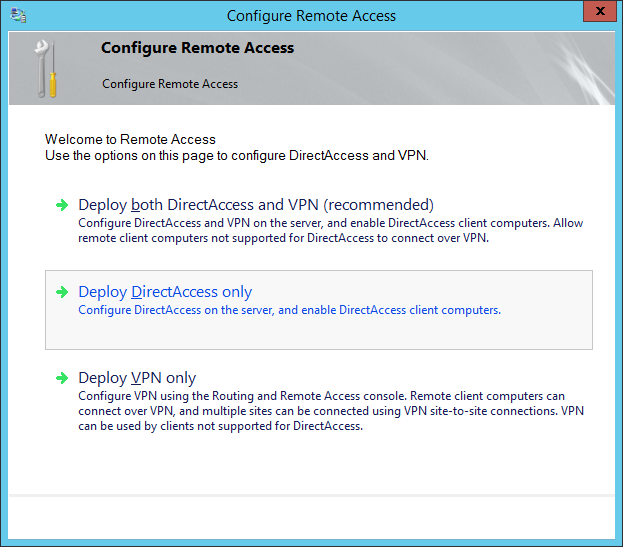 Configure Remote Access - Deploy DirectAccess Only