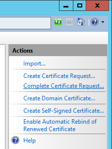 Internet Information Services (IIS) Manager - Server Certificates - Complete Certificate Request