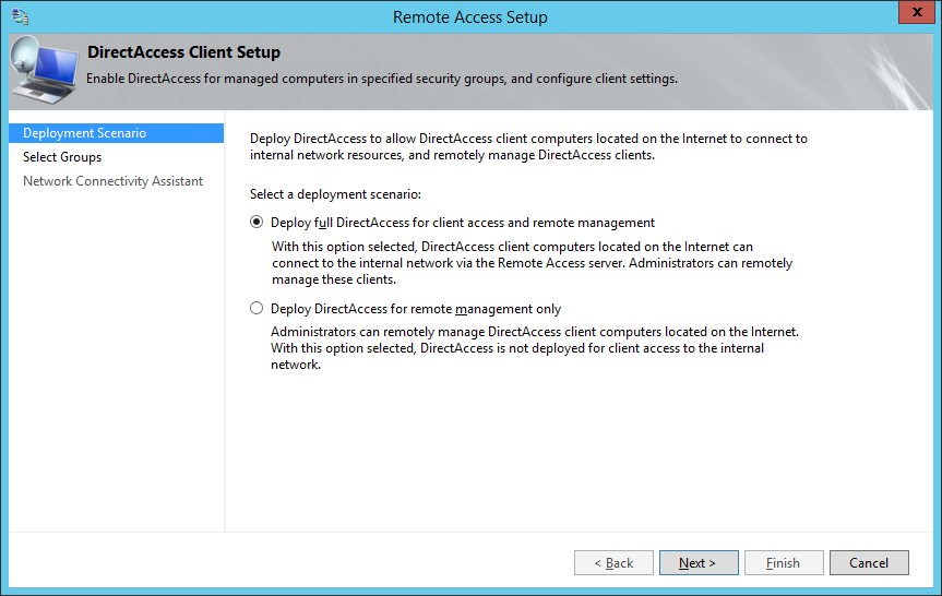 Remote Access Setup - Deploy full DirectAccess for client access and remote managment
