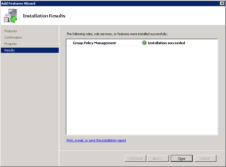 Server 2008 R2 - Add Features Wizard - Group Policy Management - Close