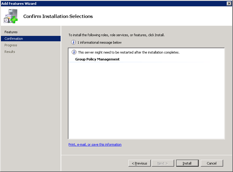 Server 2008 R2 - Add Features Wizard - Group Policy Management - Install