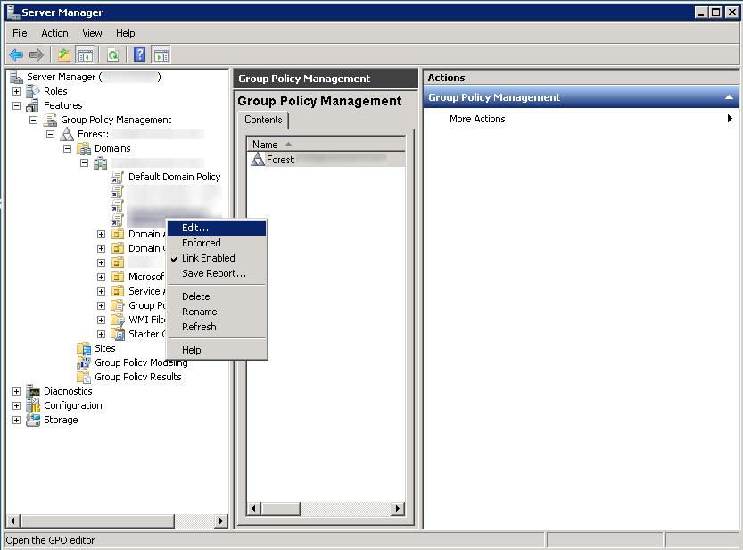 Server Manager 2008 R2 - Features - Group Policy Management - Edit GPO