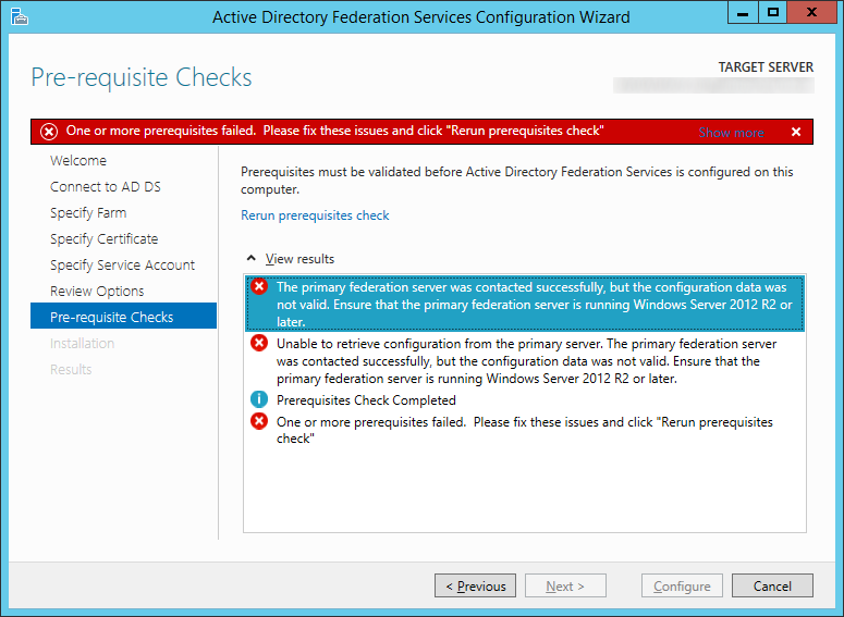 The primary federation server was contacted successfully, but the configuration data was not valid. Ensure that the primary federation server is running Windows Server 2012 R2 or later