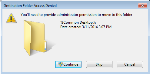 Destination Folder Access Denied - Common Desktop - Thinapp