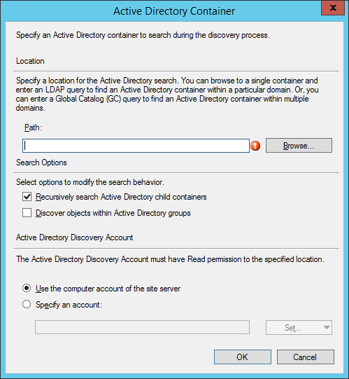 System Center 2012 R2 Configuration Manager - Administration - Hierarchy Configuration - Discovery Methods - Active Directory System Discovery - Properties - Active Directory Container