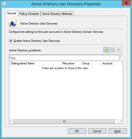 System Center 2012 R2 Configuration Manager - Administration - Hierarchy Configuration - Discovery Methods - Active Directory User Discovery - General Tab