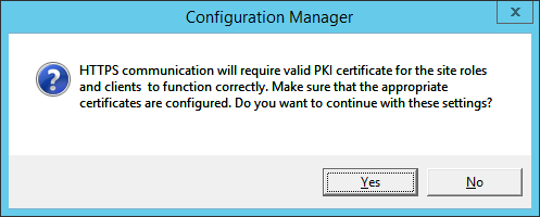 System Center 2012 R2 Configuration manager Setup - Client Computer Communication Settings - Confirmation Dialog