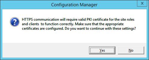 System Center 2012 R2 Configuration manager Setup - Client Computer Communication Settings - Confirmation Dialog