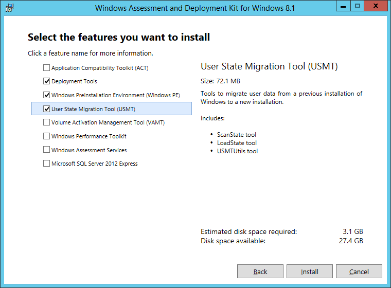 Windows Assessment and Deployment Kit for Windows 8_1 - Select the features you want to install - Deployemnt Tools - Windows PE - USMT