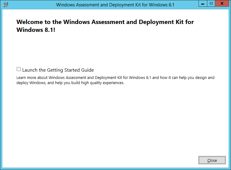Windows Assessment and Deployment Kit for Windows 8_1 - Welcome to the Windows Assessment and Deployment Kit for Windows 8_1