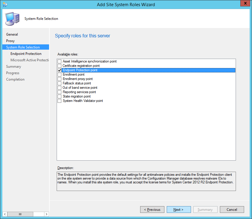 System Center 2012 R2 Configuration Manager - Add Site System Roles Wizard - System Role Selection - Endpoint Protection point - Checked