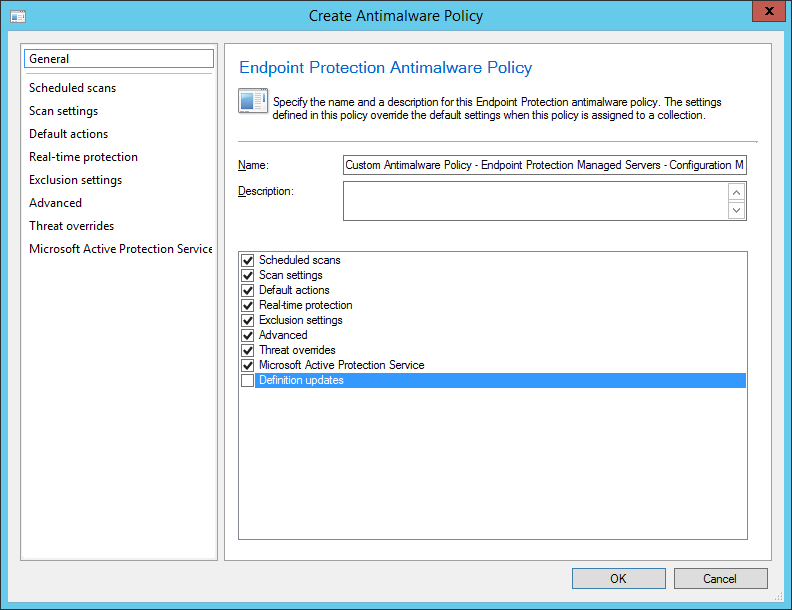 System Center 2012 R2 Configuration Manager - Overview - Endpoint Protection - Antimalware Policies - Create - General