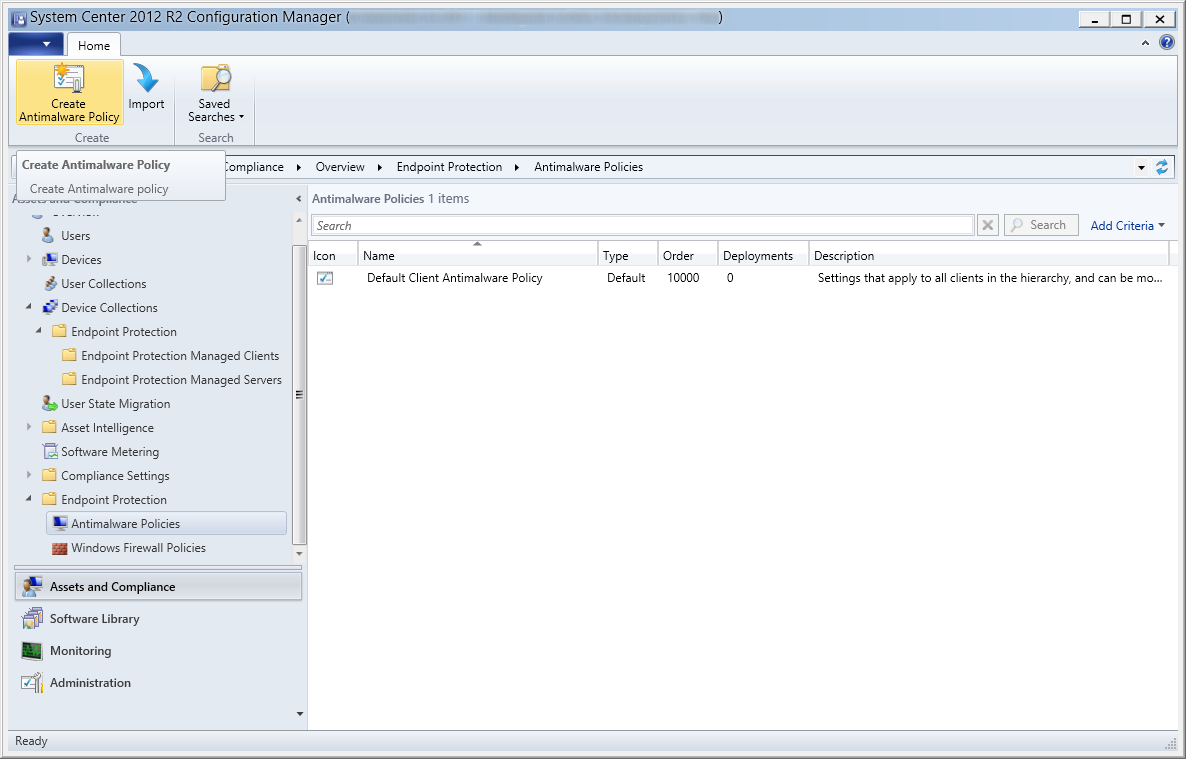 System Center 2012 R2 Configuration Manager - Overview - Endpoint Protection - Antimalware Policies - Create
