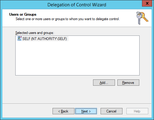 Delegation of Control Wizard - Users or Groups - Add - SELF - Next