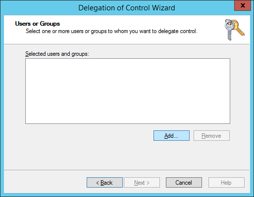 Delegation of Control Wizard - Users or Groups - Add