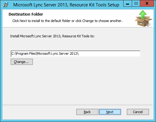 Lync Server 2013 - Resource Kit - Destination Folder