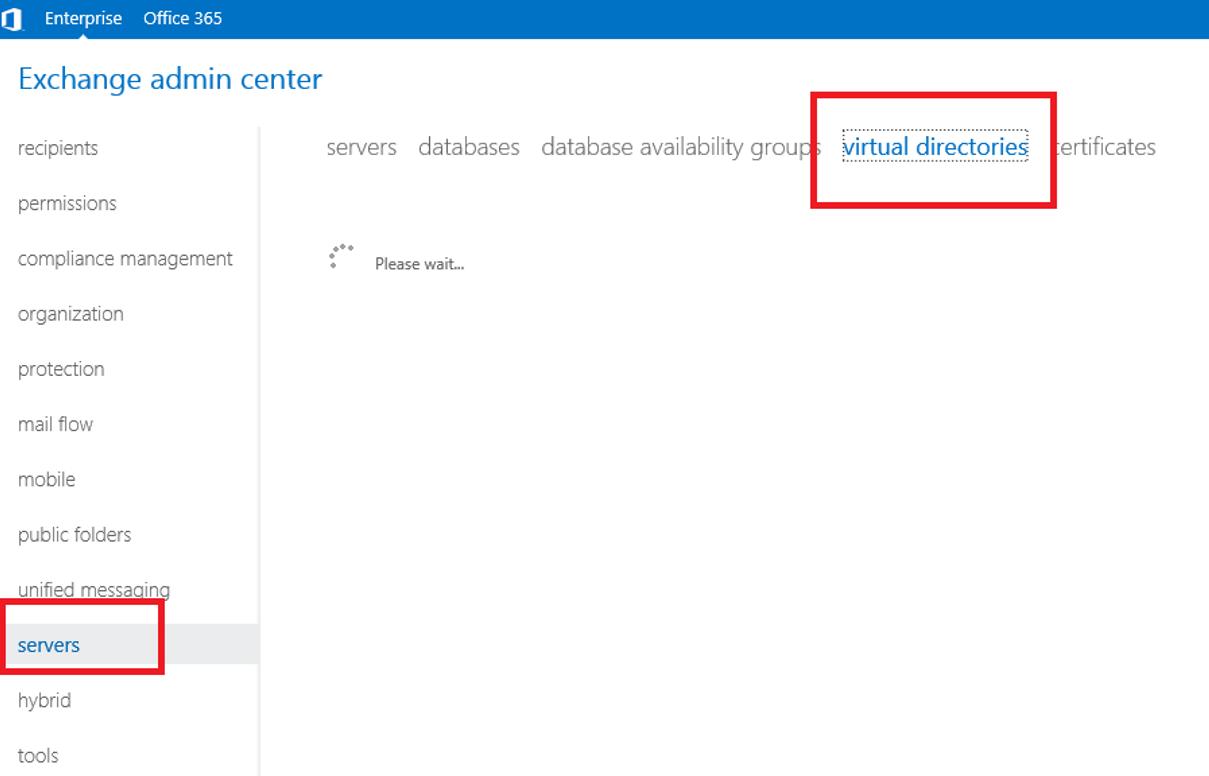 Exchange Administrative Center (2013) - admin center - servers -virtual directories
