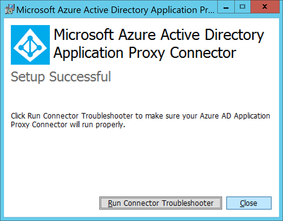 Microsoft Azure Active Directory Application Proxy Connector - Success